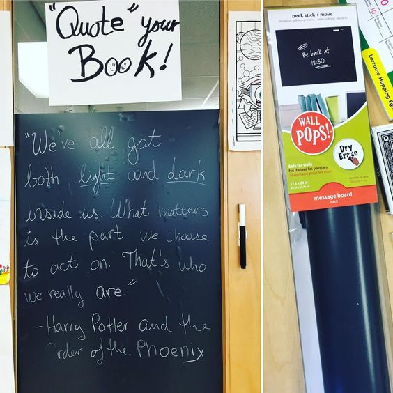 Chalkboard wall decal used in a classroom to write book quotes